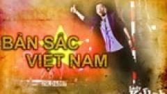 Bản Sắc Việt Nam - Mr.T
