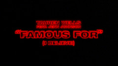 Famous For (I Believe) [Official Lyric Video]