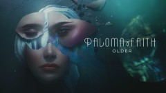 Older (Official Audio) - Paloma Faith