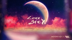 Love Sick - Moon Knife, House Rulez, Alicia