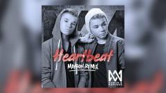 Heartbeat (Maybon Remix) - Marcus & Martinus