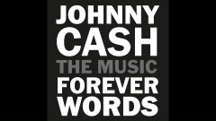 You Never Knew My Mind (Johnny Cash: Forever Words / Audio) - Chris Cornell