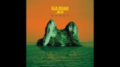 Ghost (Audio) - Elk Road, JES