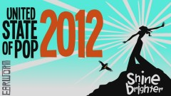 United State Of Pop 2012 (Shine Brighter) - DJ Earworm