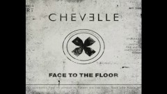 Face to the Floor (Cover Image Version) - Chevelle