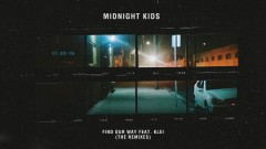 Find Our Way (Night Drive Edit (Audio)) - Midnight Kids, klei