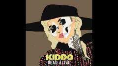 Dead Alive (Acoustic Version) - Kiddo