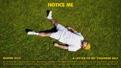 Notice Me (Official Audio) - Quinn XCII