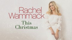 This Christmas (Audio) - Rachel Wammack