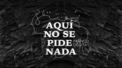 Aquí No Se Pide Nada (Audio) - Franco de Vita