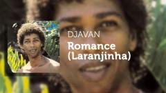 Romance (Laranjinha) (Áudio Oficial) - Djavan