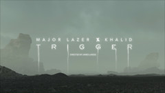 Trigger (Official Video) - Major Lazer, Khalid