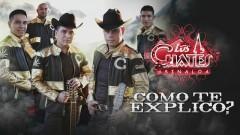 Cómo Te Explico (Cover Audio) - Los Cuates de Sinaloa
