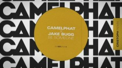 Be Someone (Cristoph Remix) [Audio] - CamelPhat, Jake Bugg