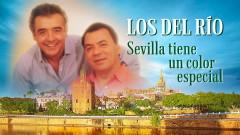 Sevilla Tiene un Color Especial - Los del Río