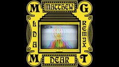 When You're Small (Matthew Dear Remix - Official Audio) - MGMT