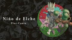 Flor-Canto (Audio) - Ninõ de Elche