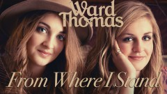 From Where I Stand (Official Audio) - Ward Thomas
