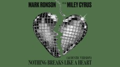 Nothing Breaks Like a Heart (Acoustic Version) [Audio] - Mark Ronson, Miley Cyrus