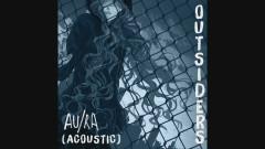 Outsiders (Acoustic) (Audio) - Au/Ra