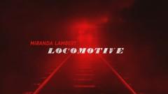 Locomotive (Audio) - Miranda Lambert