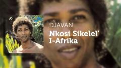 Nkosi Sikelel' I-Afrika (Áudio Oficial) - Djavan