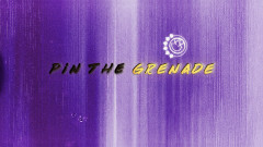 Pin the Grenade (Lyric Video)
