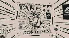 Take It (Jesse Perez Remix) [Audio] - Dom Dolla