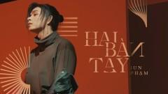 Hai Bàn Tay (Dance Version) - Jun Phạm