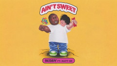 Ain't Sweet (Audio) - Buddy, Matt OX