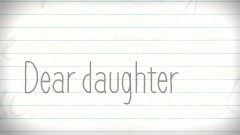 Dear Daughter (Mother's Day Mix)