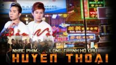 Dằn Vặt (Long Tranh Hổ Đấu OST) - Huyền Thoại