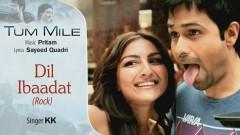 Dil Ibaadat - Rock (Pseudo Video) - Pritam, KK