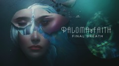 Final Breath (Official Audio) - Paloma Faith