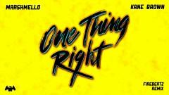 One Thing Right (Firebeatz Remix [Audio]) - Marshmello, Kane Brown