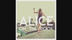 Princes (Audio) - Alice on the roof