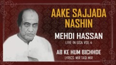 Aake Sajjada Nashin (Live) (Pseudo Video) - Mehdi Hassan