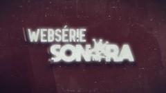 As participaçoẽs do Sonora - Capital Inicial - Websérie Sonora EP. 07 - Capital Inicial
