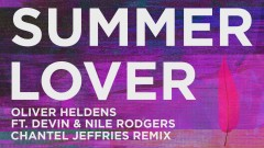 Summer Lover (Chantel Jeffries Remix (Audio)) - Oliver Heldens, Devin, Nile Rodgers