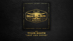 Lost and Found (with Tyler Booth [Audio]) - Brooks & Dunn, Tyler Booth