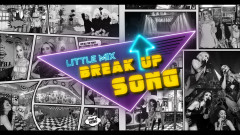 Break Up Song (Lyric Video) - Little Mix