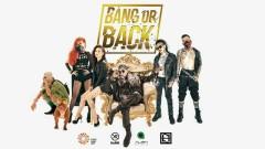 Bang Or Back - Karik