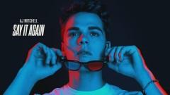 Say It Again (Audio) - AJ Mitchell