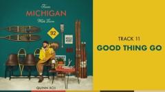 Good Thing Go (Official Audio) - Quinn XCII