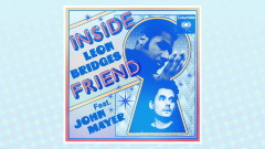 Inside Friend (Official Audio) - Leon Bridges, John Mayer