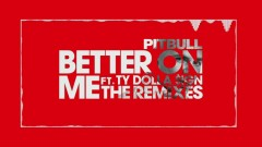 Better On Me (Wideboys Birmingham Organ Mix (Audio)) - Pitbull, Ty Dolla $ign