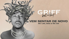 VEM SENTAR DE NOVO (Lyric Video) - WC No Beat, MC Lan, NOG, Mc Gw