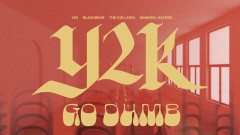 Go Dumb (Official Audio Visualizer) - Y2K, The Kid LAROI, blackbear, Bankrol Hayden