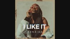 I Like It (Audio) - Renaida