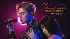 Thanh Xuân Không Còn Nhau (Piano Version) - T-Tuner, K.I.M, CM1X